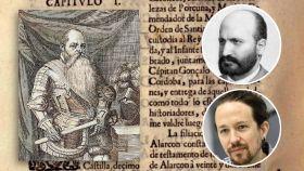 Hernando de Alarcón, Pedro Antonio de Alarcón y Pablo Iglesias.