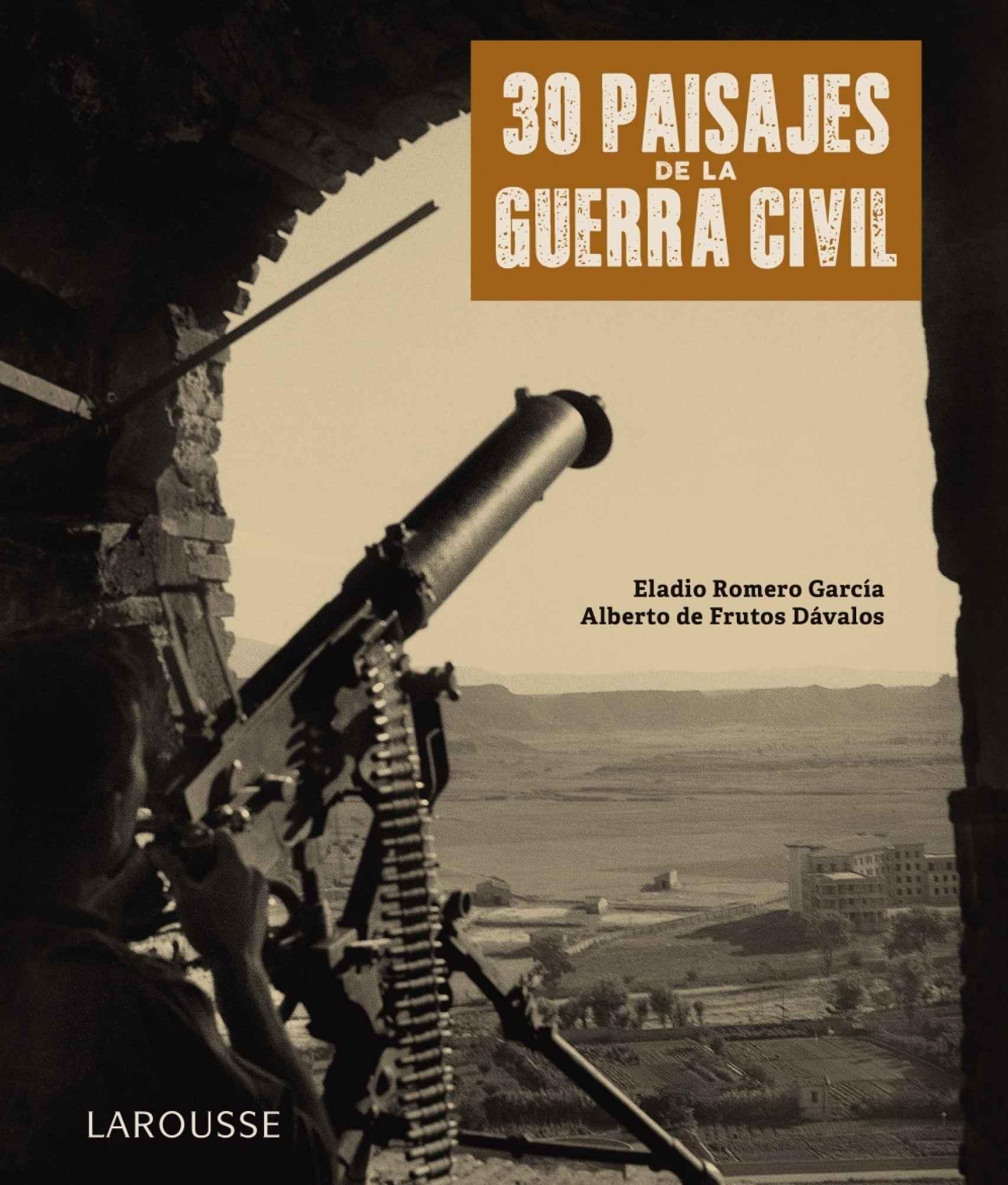 Portada de '30 paisajes de la Guerra Civil'.