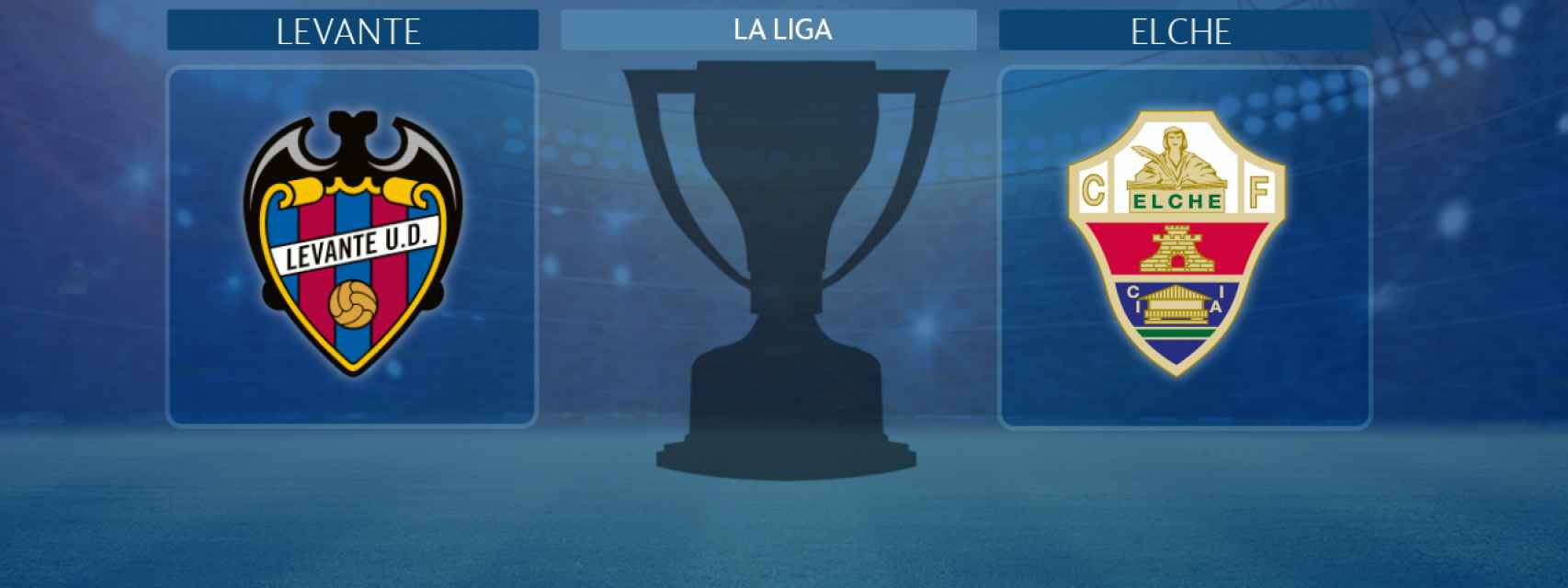 Levante - Elche, partido de La Liga