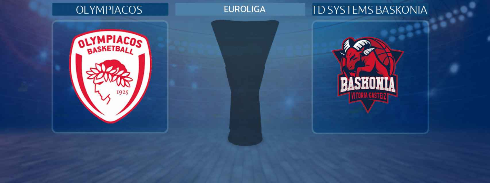 Olympiacos - TD Systems Baskonia, partido de la Euroliga
