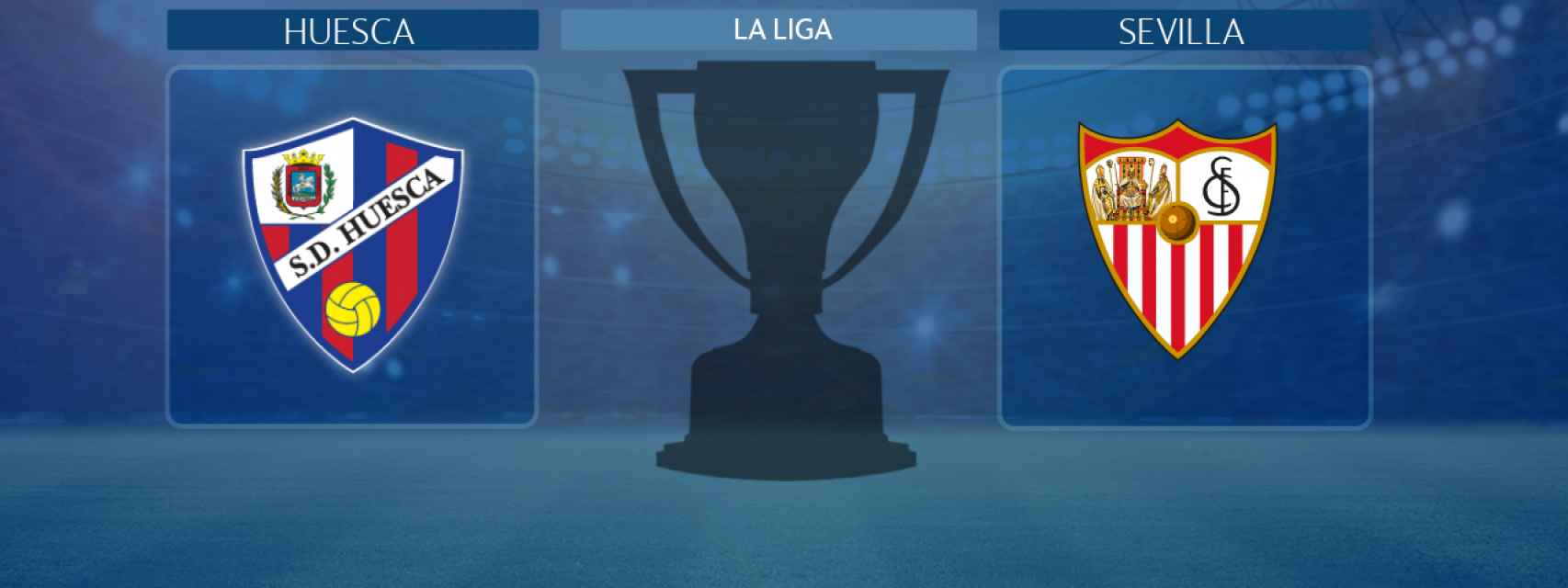 Huesca - Sevilla, partido de La Liga