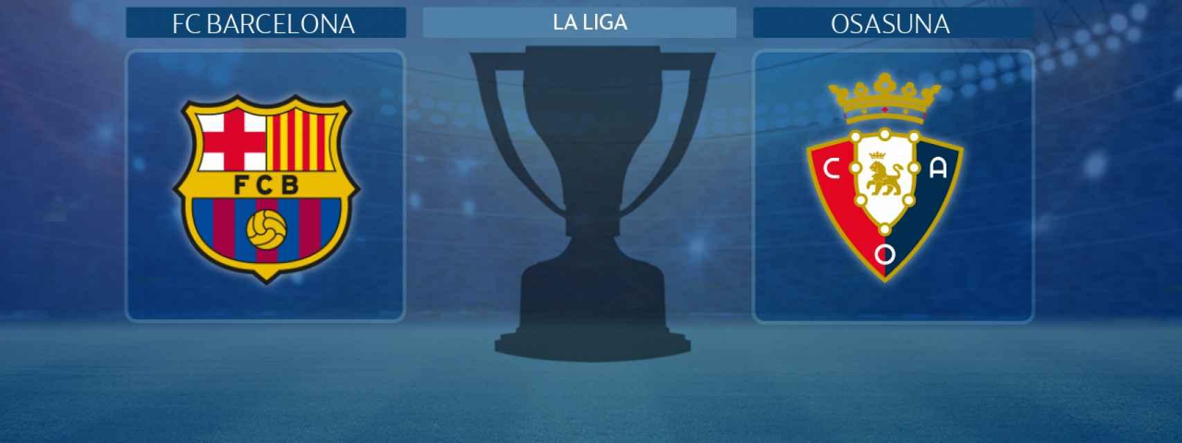 FC Barcelona - Osasuna, partido de La Liga
