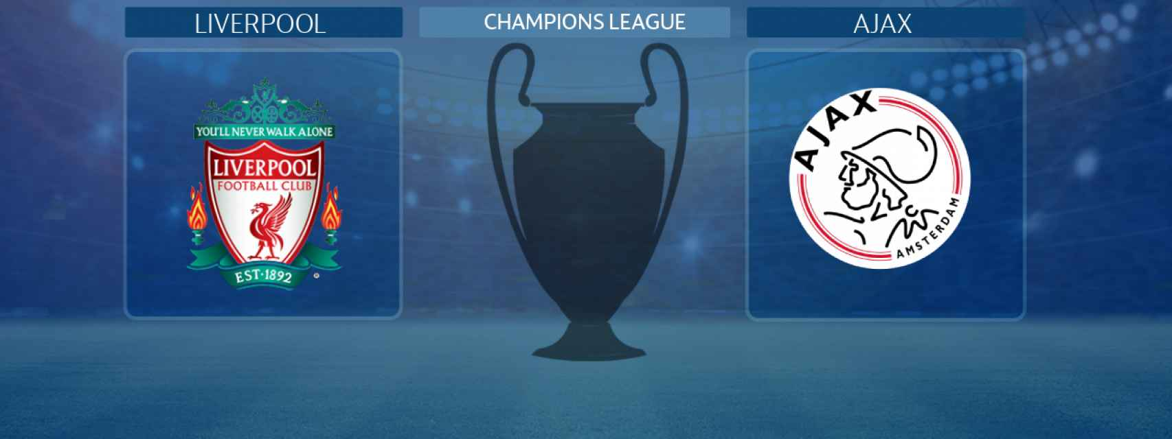 Liverpool - Ajax, partido de la Champions League