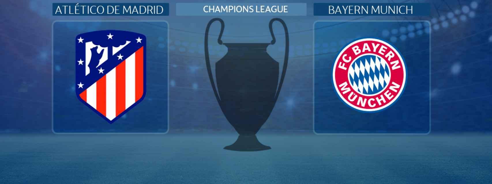 Atlético de Madrid - Bayern Munich, partido de la Champions League