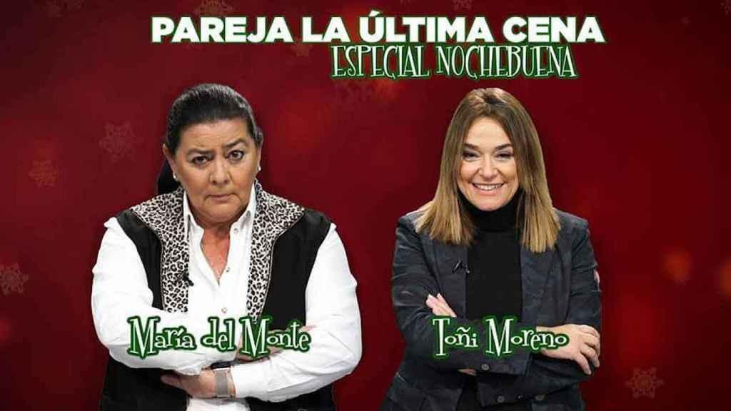 María del Monte y Toñi Moreno competirán juntas en 'La última cena'.