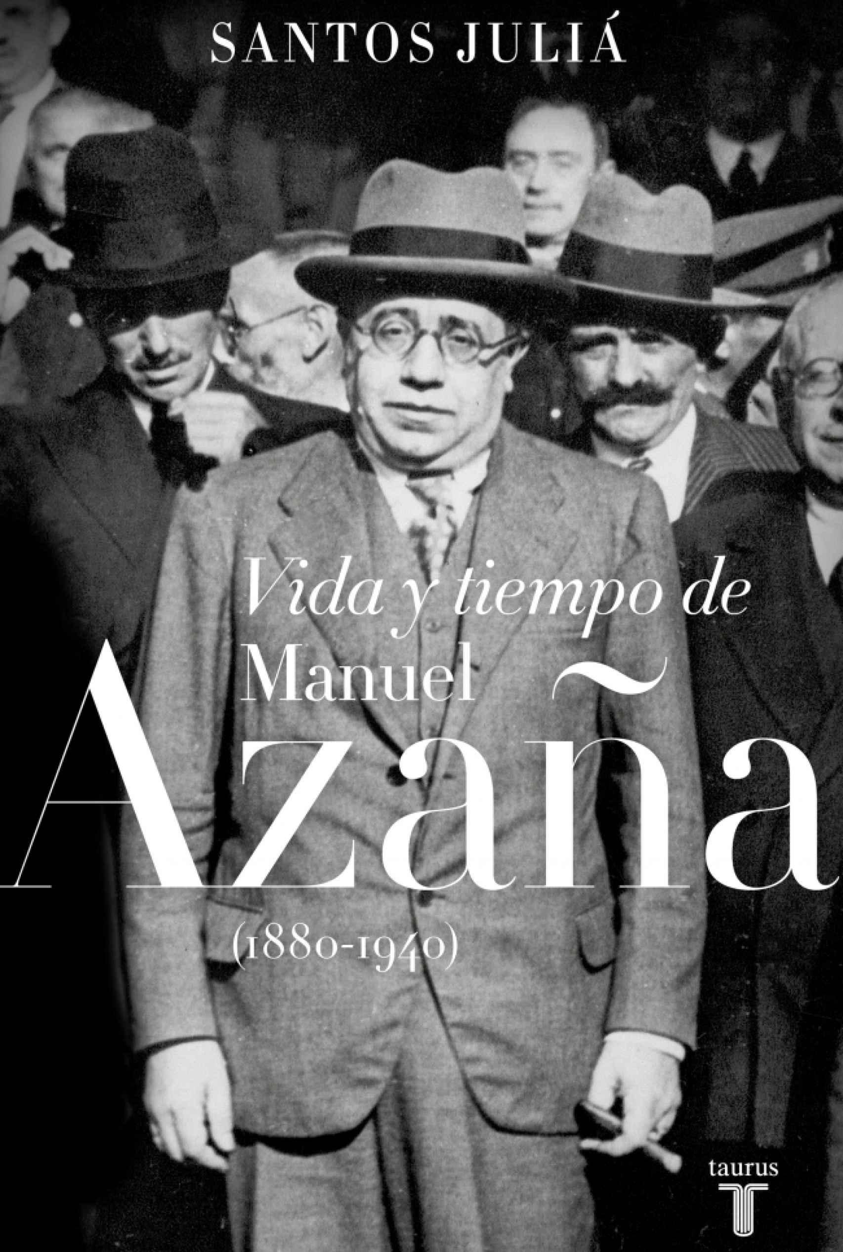 Portada de 'Vida y tiempo de Manuel Azaña'.