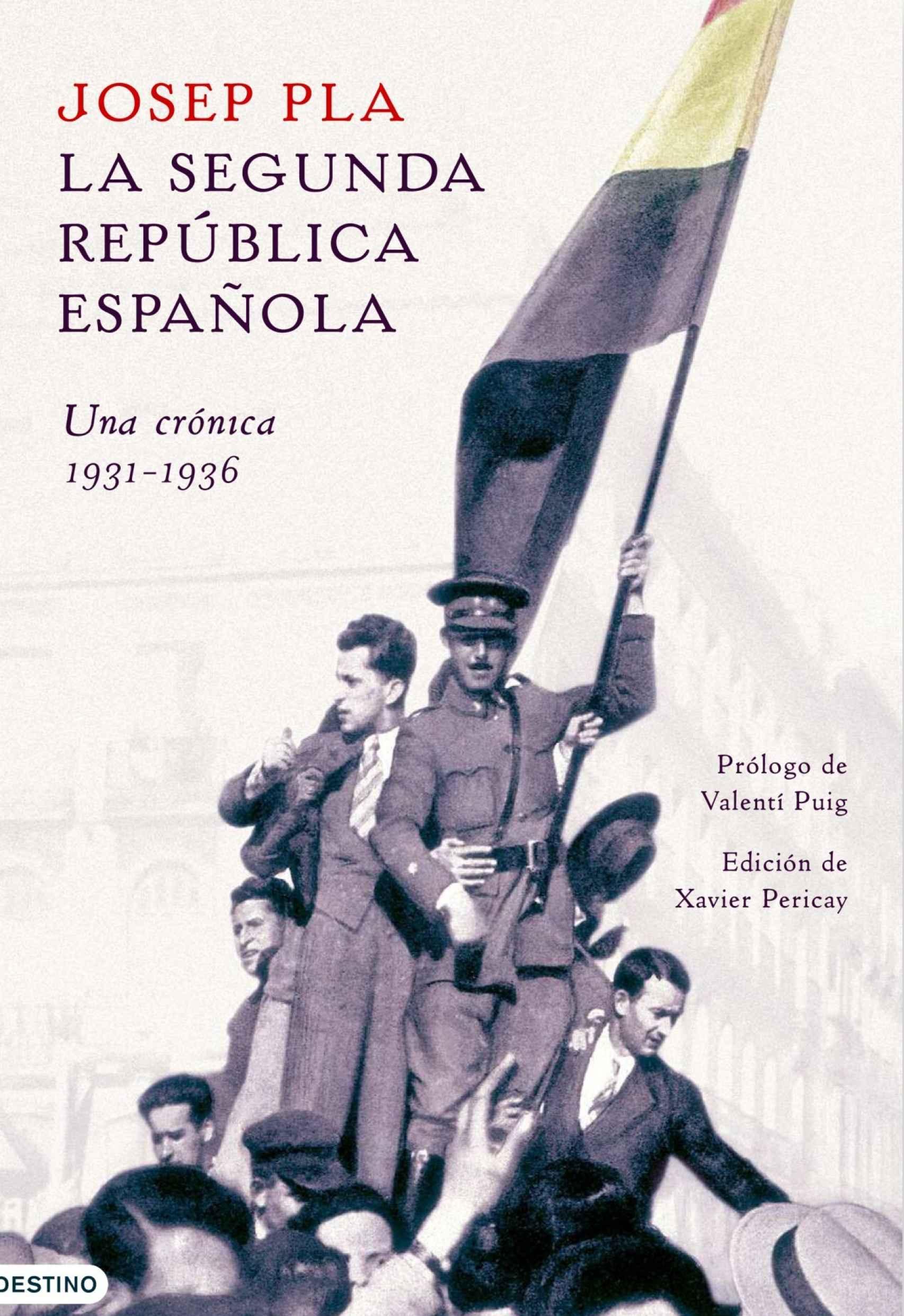 'La Segunda República española. Una crónica'.
