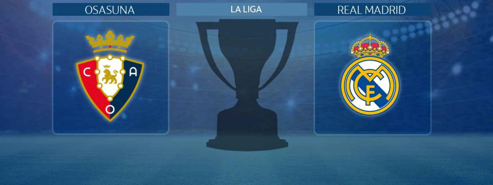 Osasuna - Real Madrid, partido de La Liga