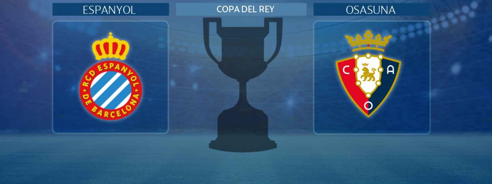 Espanyol - Osasuna, partido de la Copa del Rey