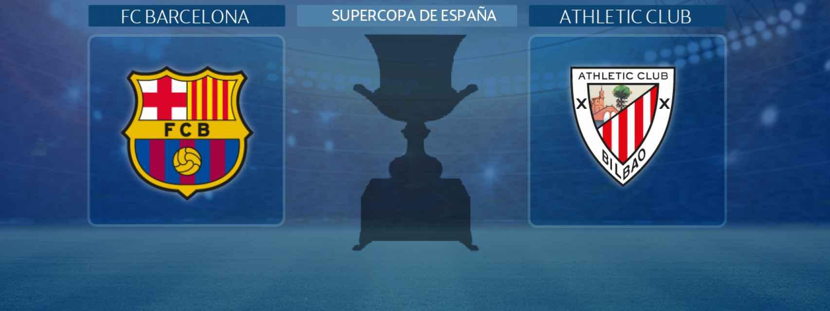 FC Barcelona - Athletic Club, final de la Supercopa de España