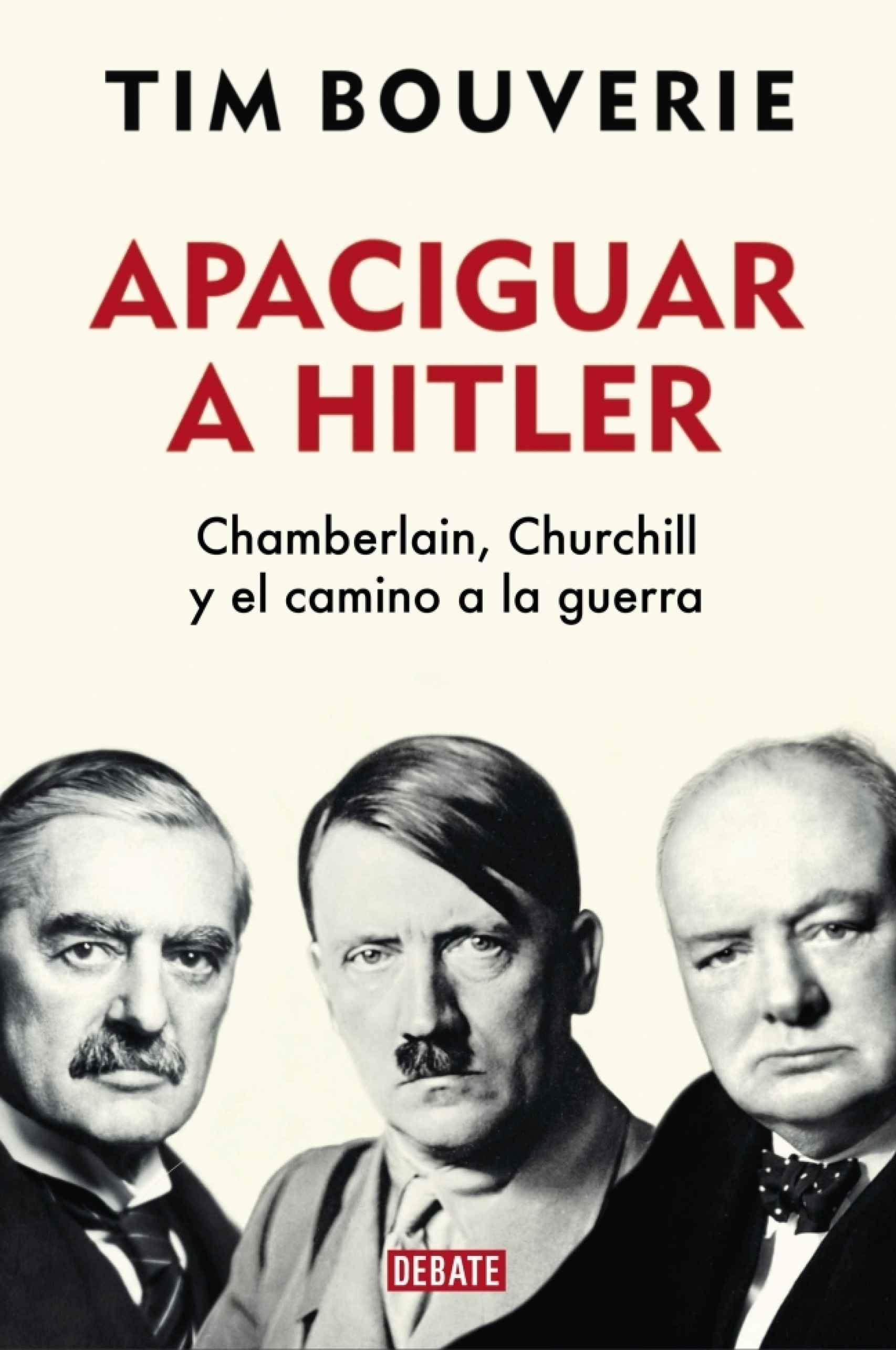 Portada de 'Apaciguar a Hitler'.