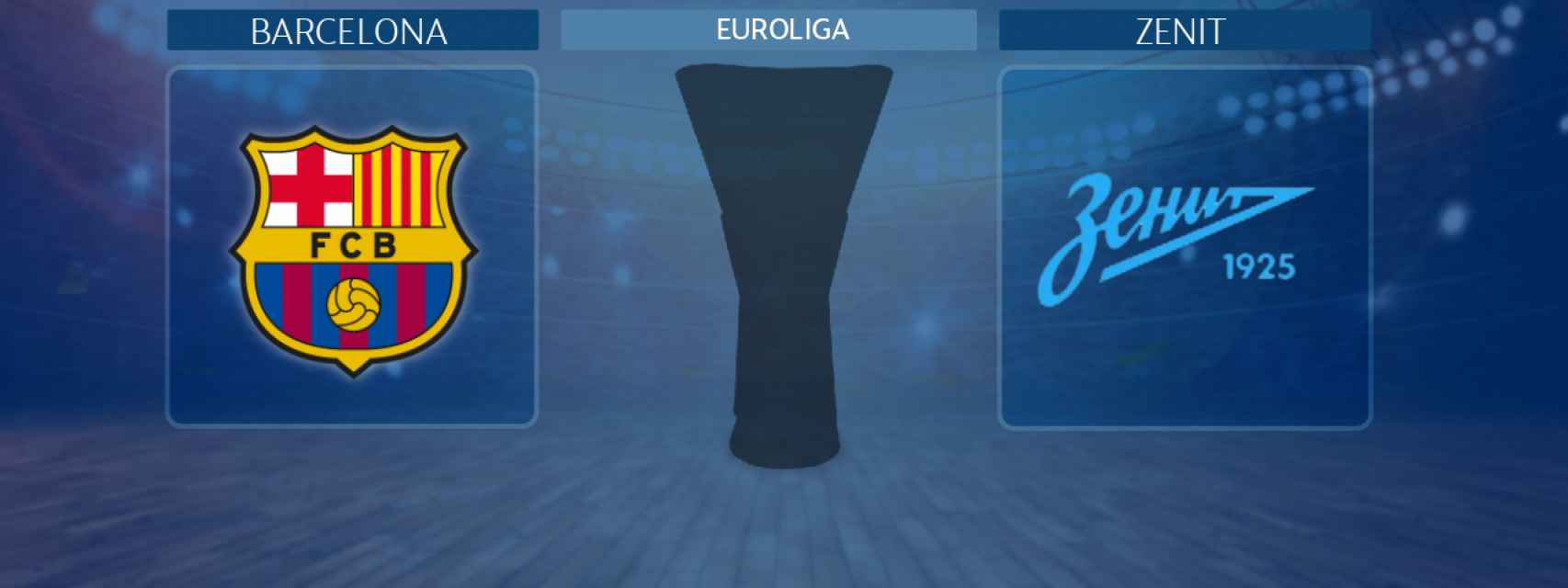Barcelona - Zenit, partido de la Euroliga
