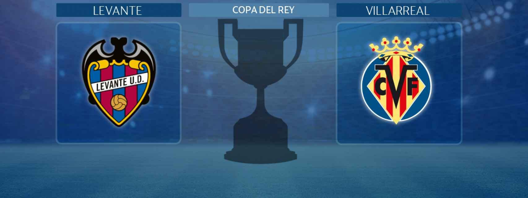 Levante - Villarreal, partido de la Copa del Rey