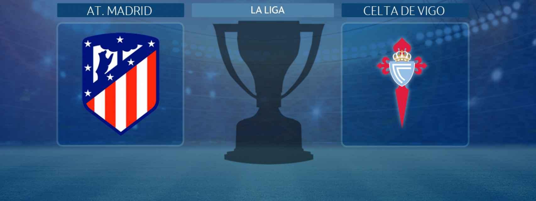 Atlético de Madrid - Celta de Vigo, partido de La Liga