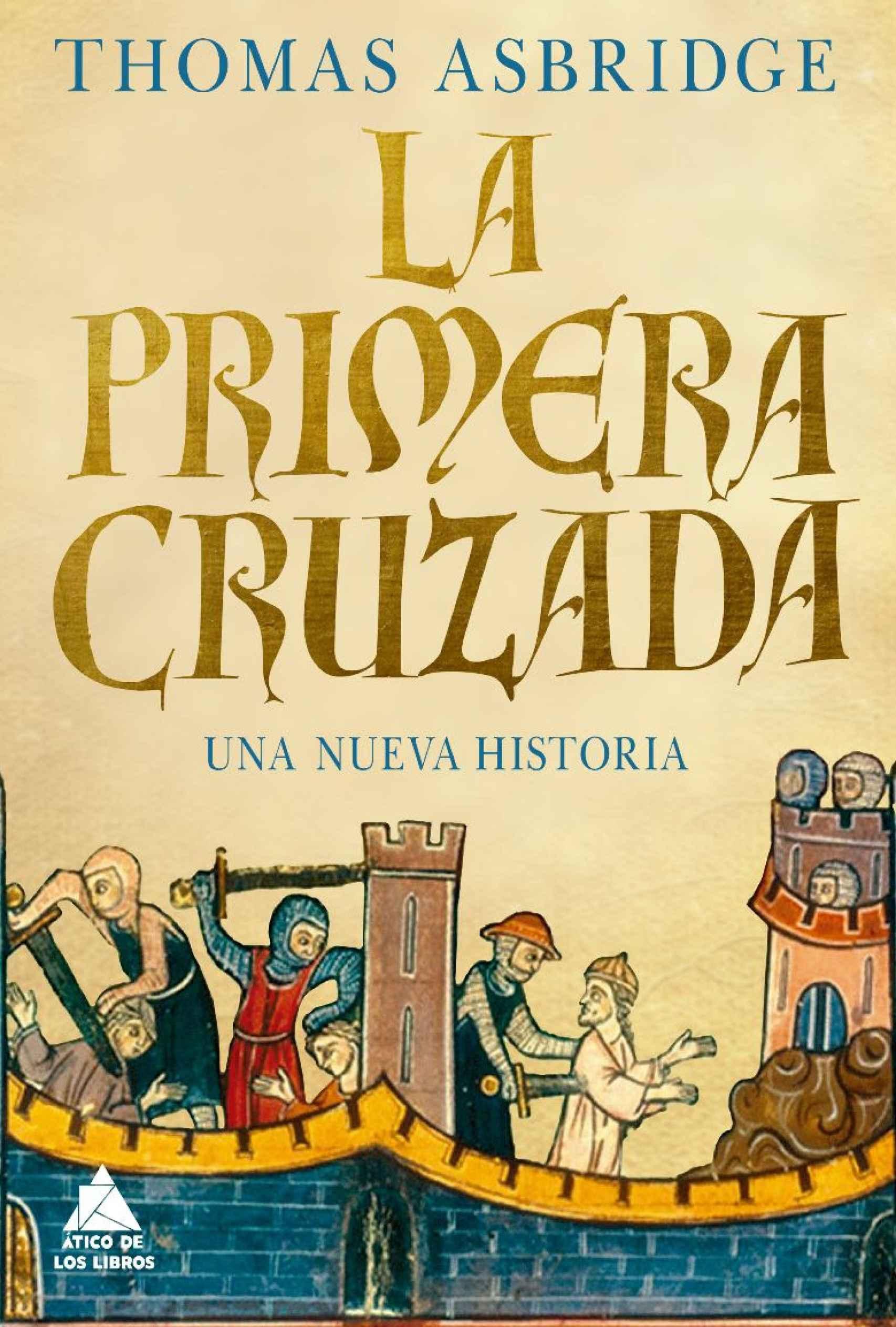 Portada de 'La Primera Cruzada'.