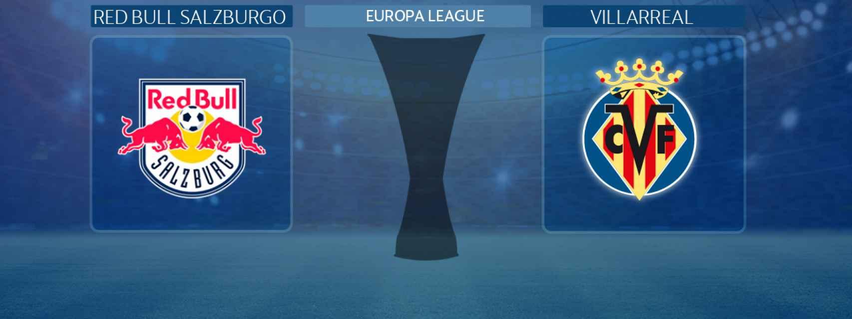 Red Bull Salzburgo - Villarreal, partido de la Europa League