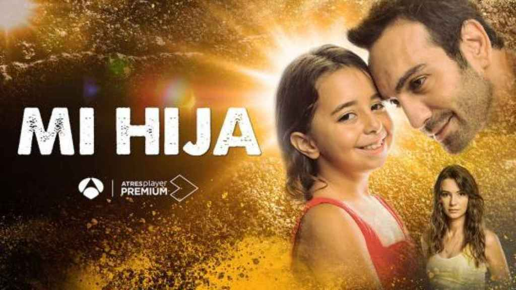 El cartel promocional de 'Mi Hija'.