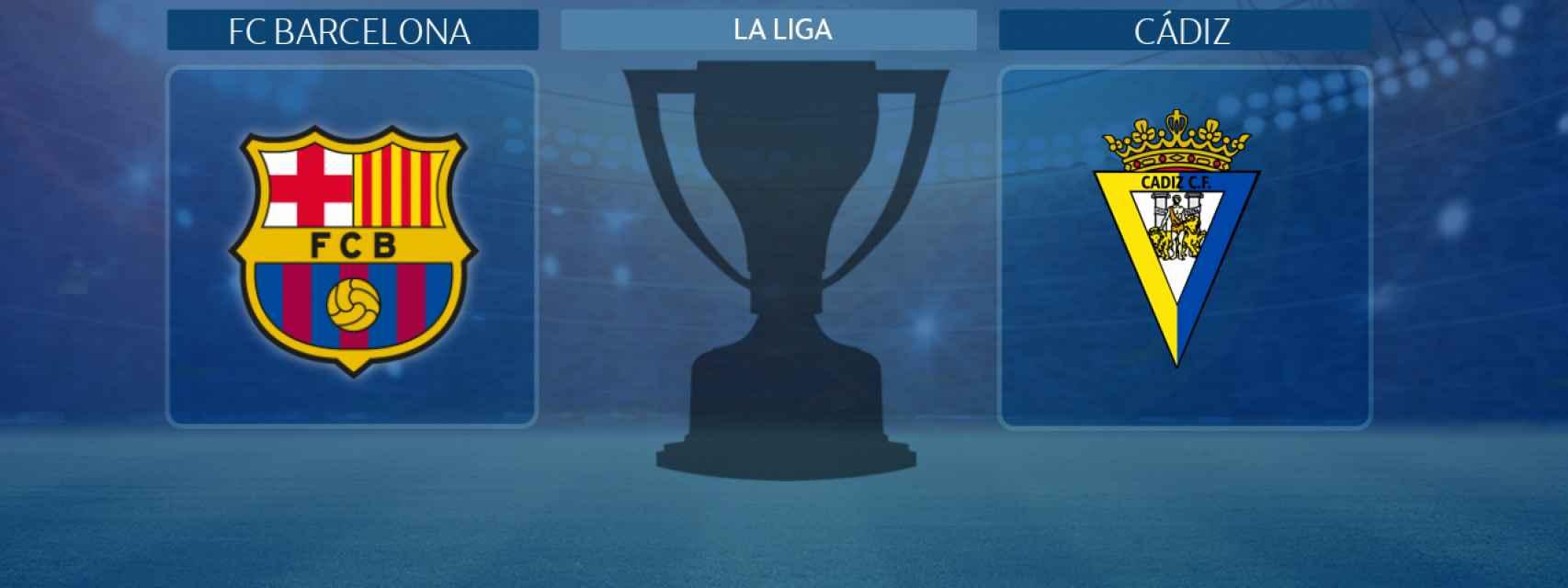 FC Barcelona - Cádiz, partido de La Liga