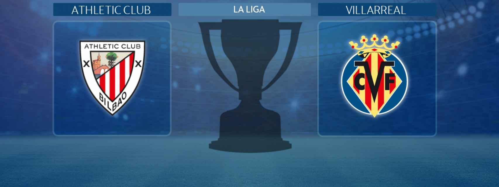 Athletic Club - Villarreal, partido de La Liga
