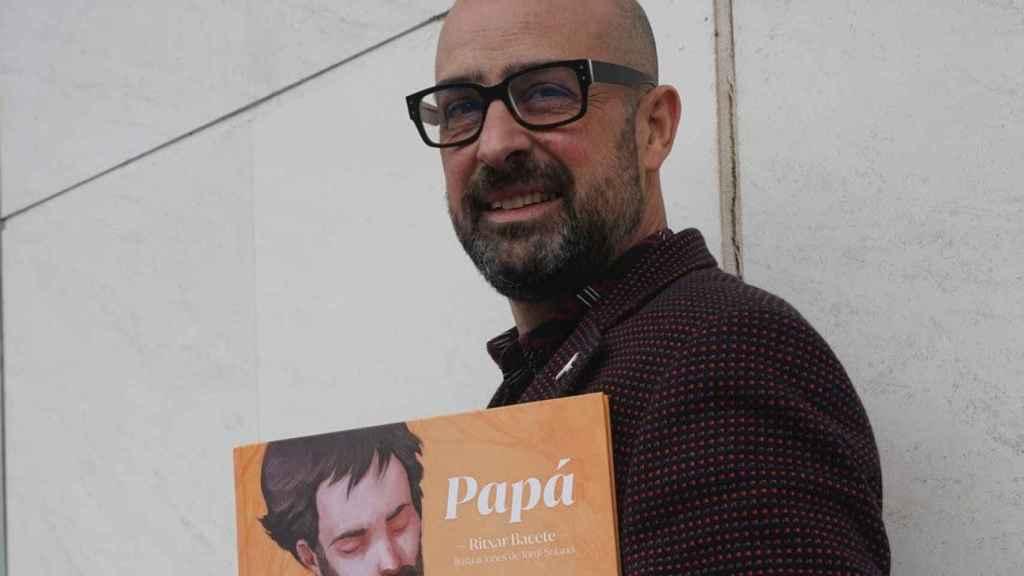 Ritxar Bacete presenta su libro Papá.