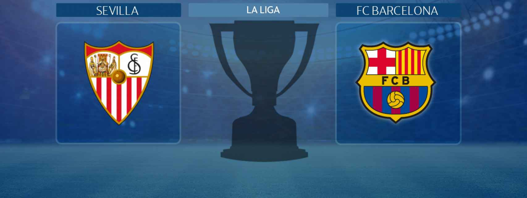 Sevilla - FC Barcelona, partido de La Liga