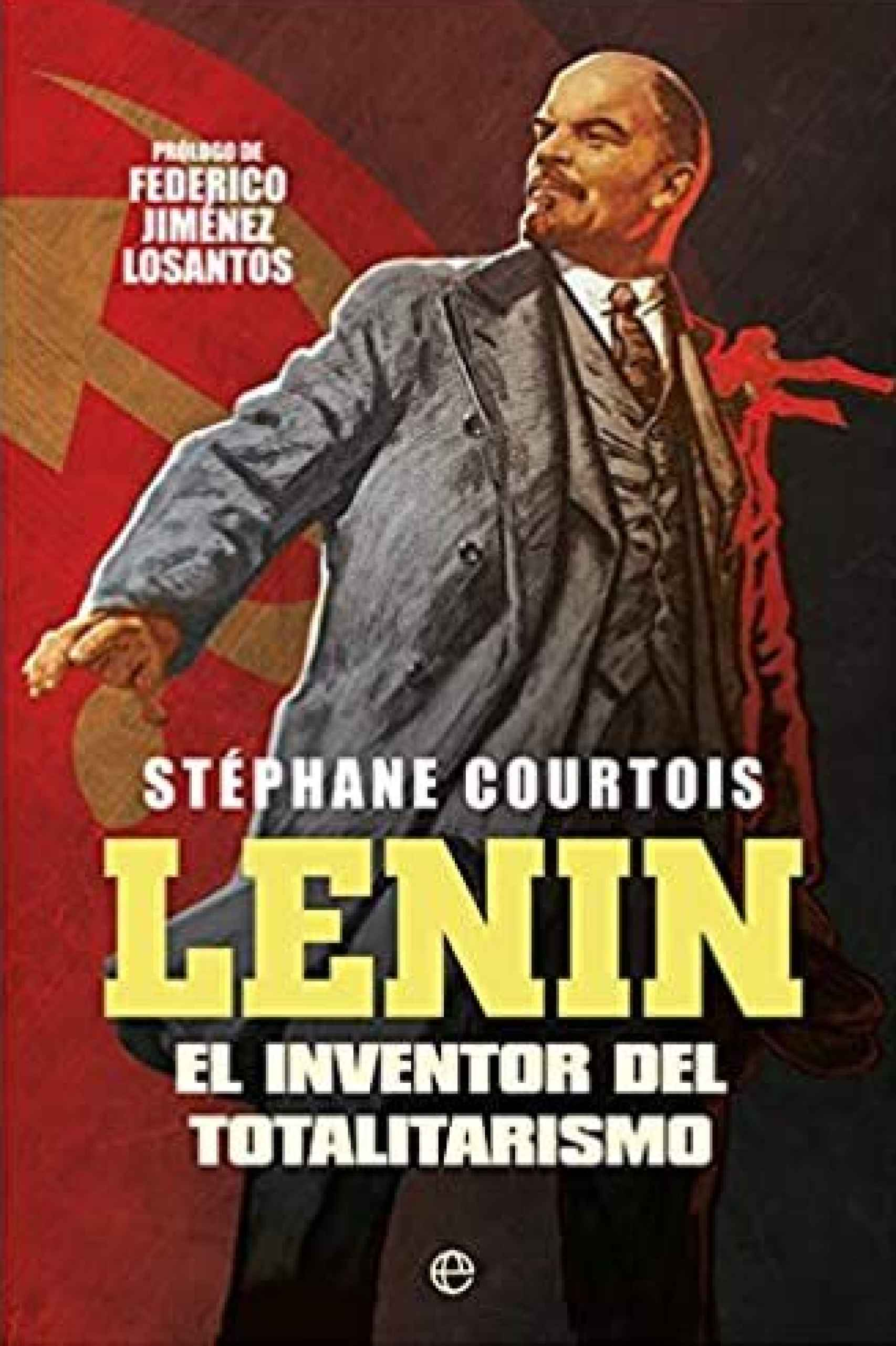 Portada de 'Lenin. El inventor del totalitarismo' (La Esfera de los Libros).