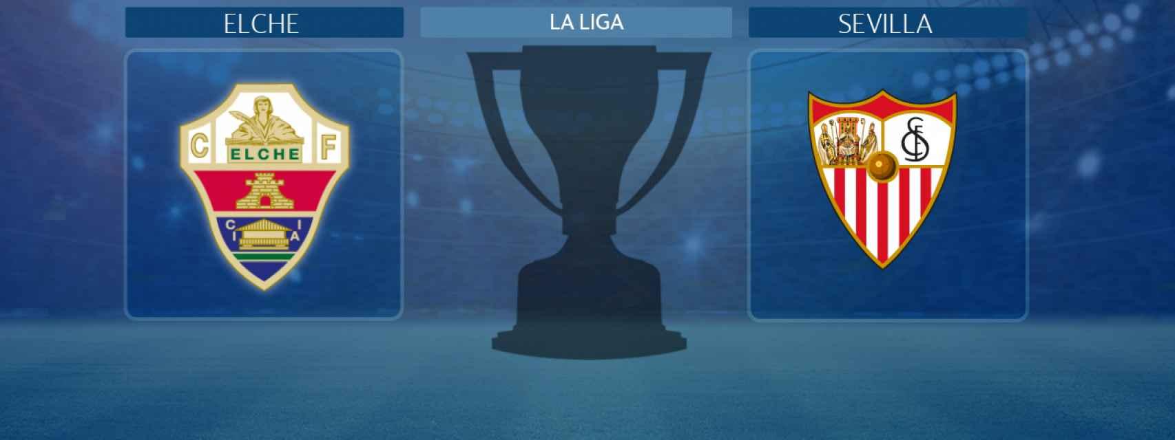 Elche - Sevilla, partido de La Liga