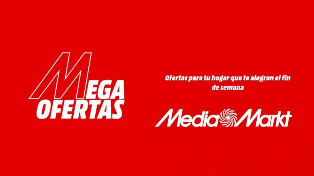 Las Mega Ofertas de Media Markt.