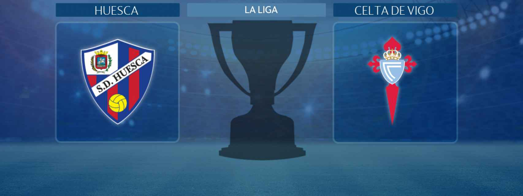 Huesca - Celta de Vigo, partido de La Liga