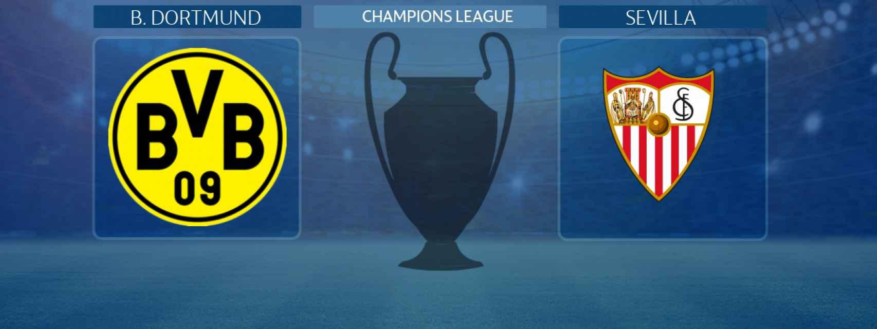 Borussia Dortmund - Sevilla:, partido de la Champions League