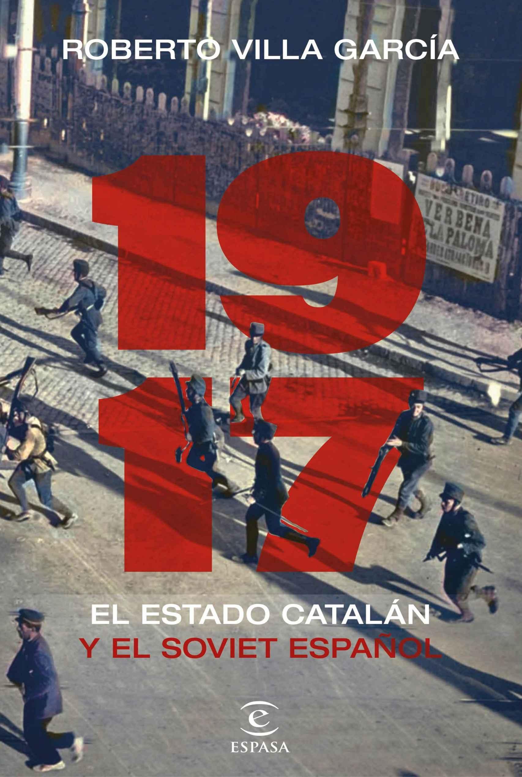 Portada de '1917. El Estado catalán y el soviet español'.