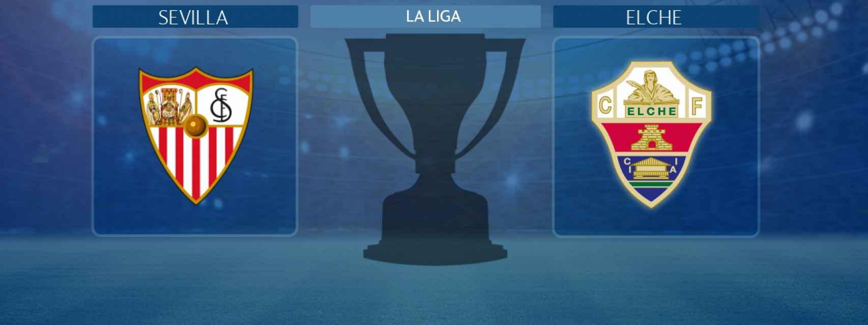 Sevilla - Elche, partido de La Liga