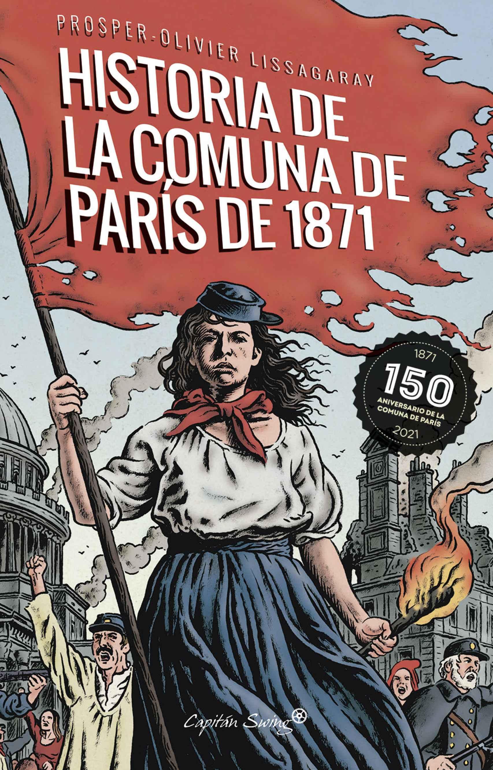 Portada de la nueva edición de 'Historia de la Comuna de París de 1871'.