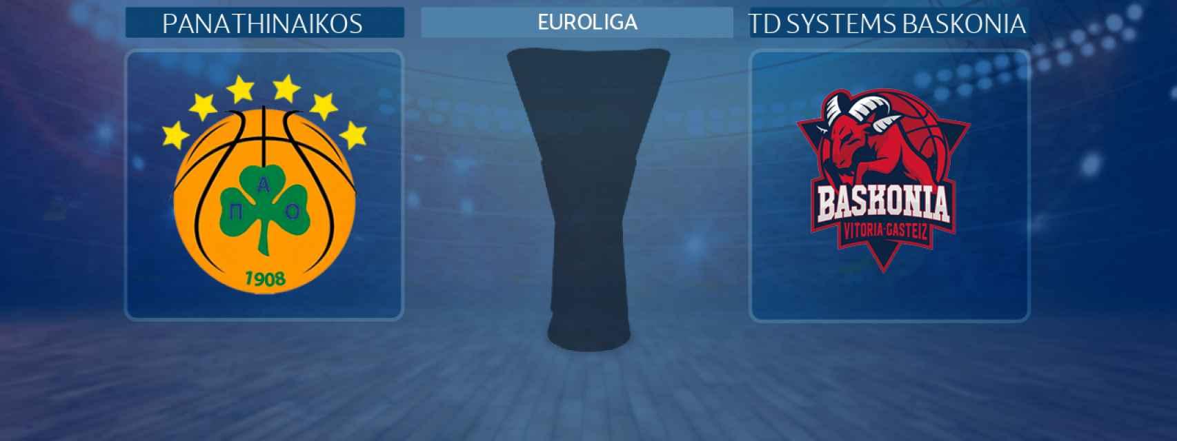 Panathinaikos - TD Systems Baskonia, partido de la Euroliga