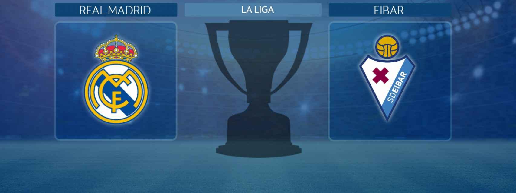 Real Madrid - Eibar, partido de La Liga