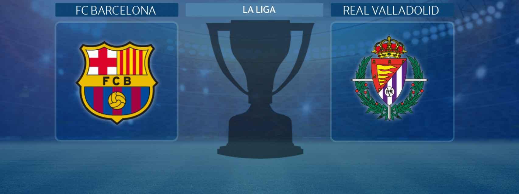 FC Barcelona - Real Valladolid, partido de La Liga