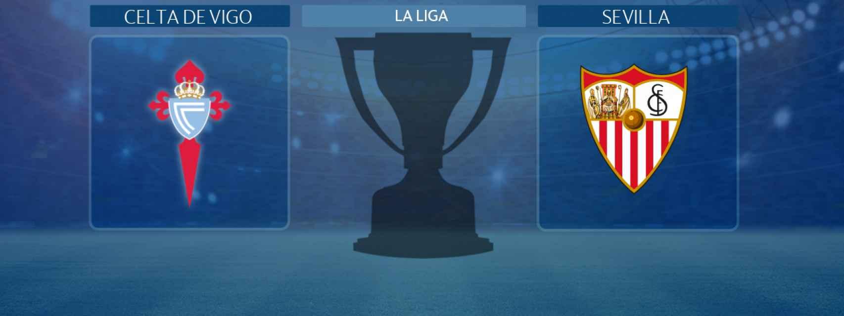 Celta de Vigo - Sevilla, partido de La Liga