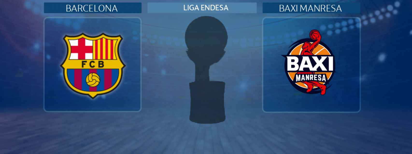 Barcelona - Baxi Manresa, partido de la Liga Endesa