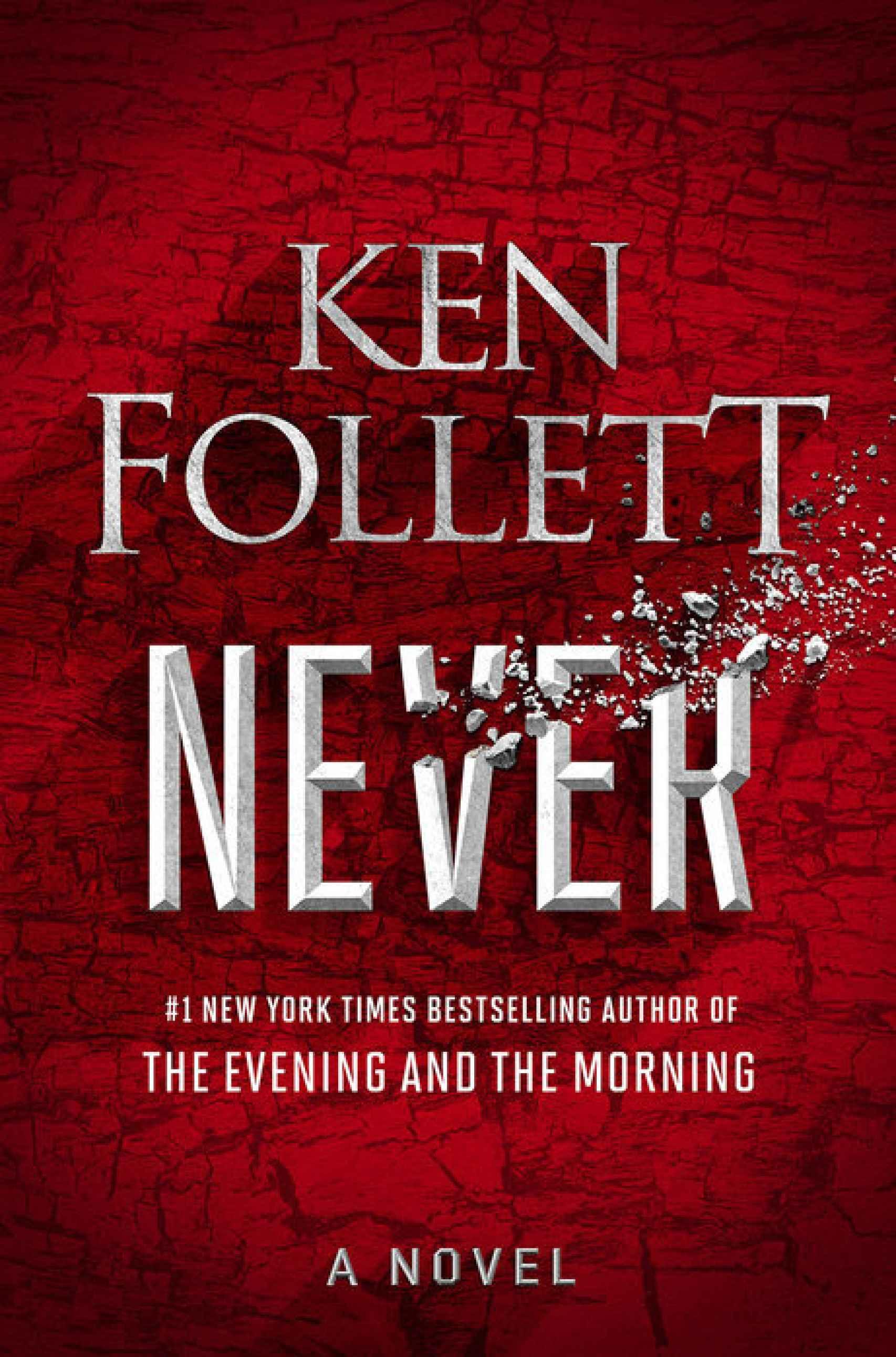 Portada de 'Never', el nuevo libro de Ken Follet.