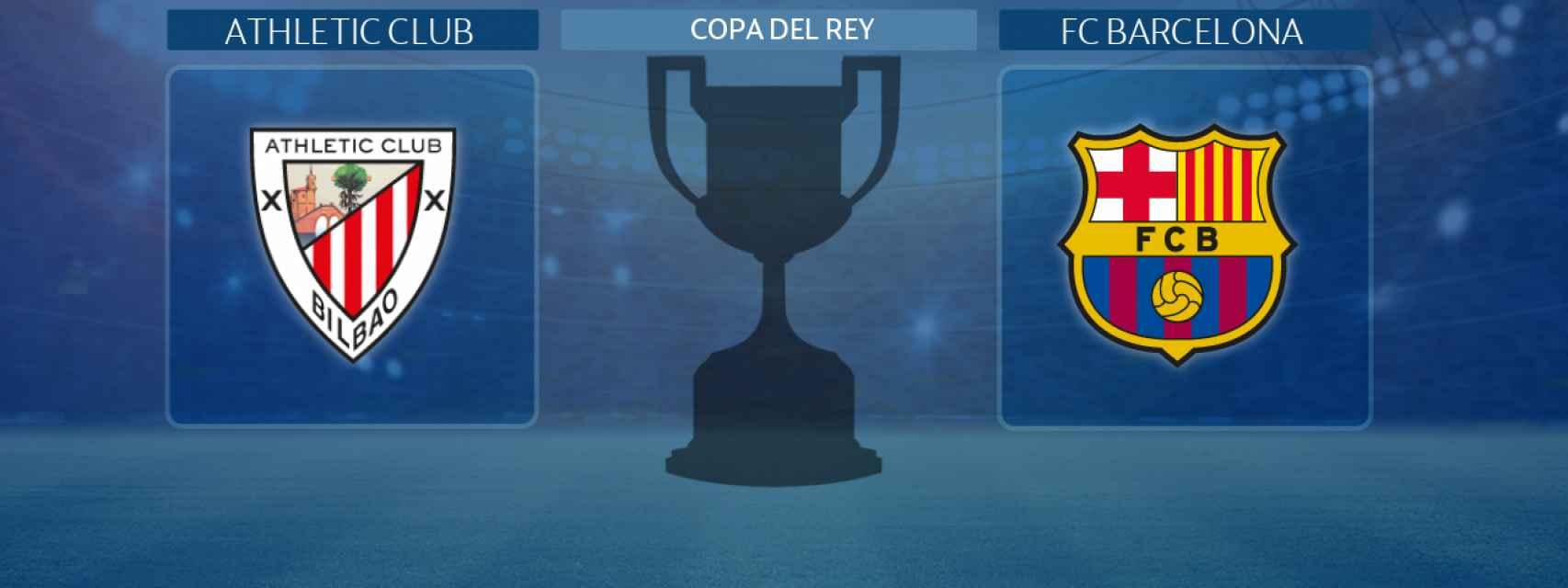 Athletic Club - FC Barcelona, final de la Copa del Rey