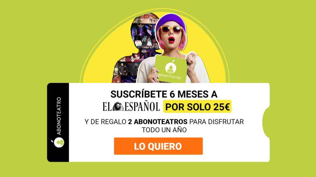 Tarifa plana en EL ESPAÑOL y 2 Abonoteatro anuales, por 25 euros
