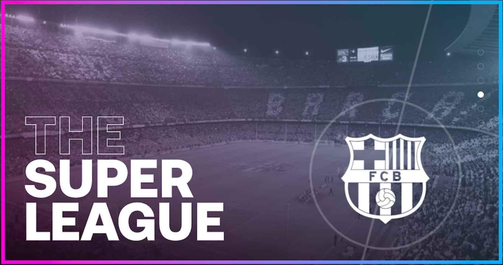 El Barcelona y la Superliga Europea