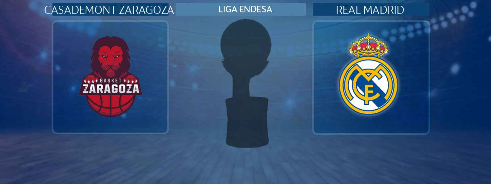 Casademont Zaragoza - Real Madrid, partido de la Liga Endesa