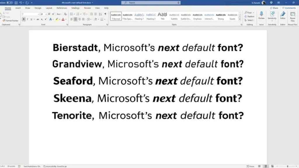 Nuevas fuentes que Microsoft está barajando.