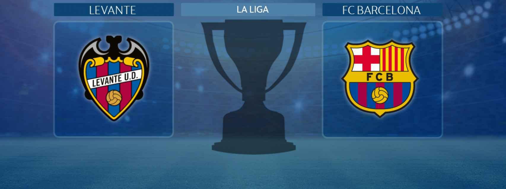Levante - FC Barcelona, partido de La Liga