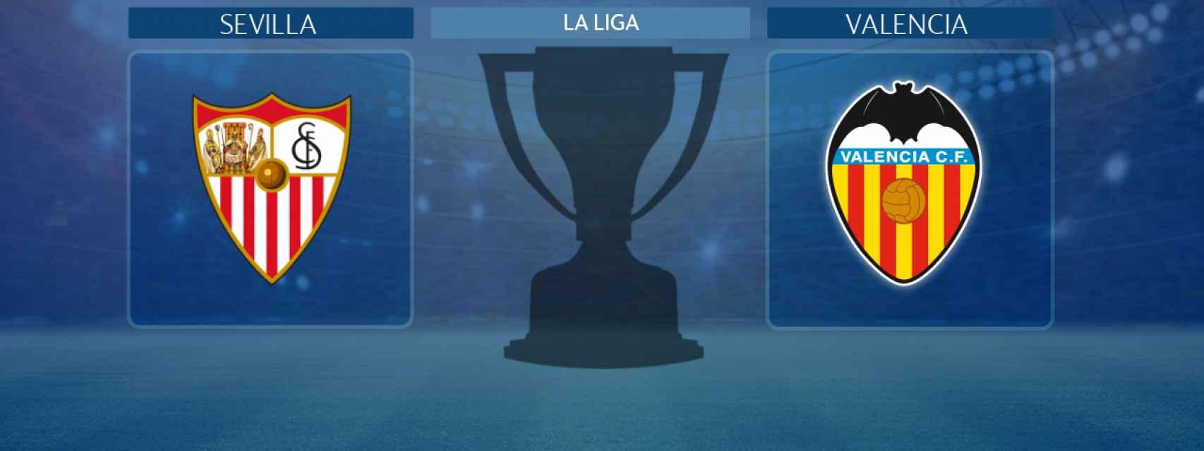 Sevilla - Valencia, partido de La Liga