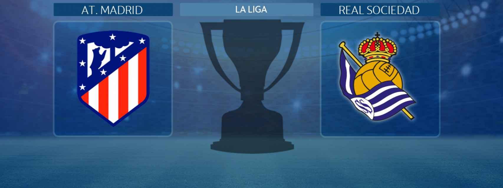 Atlético de Madrid - Real Sociedad, partido de La Liga