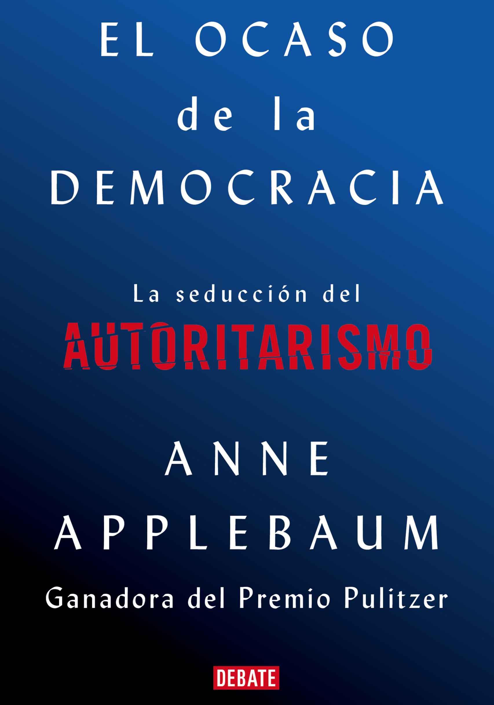 Portada de 'El ocaso de la democracia'.