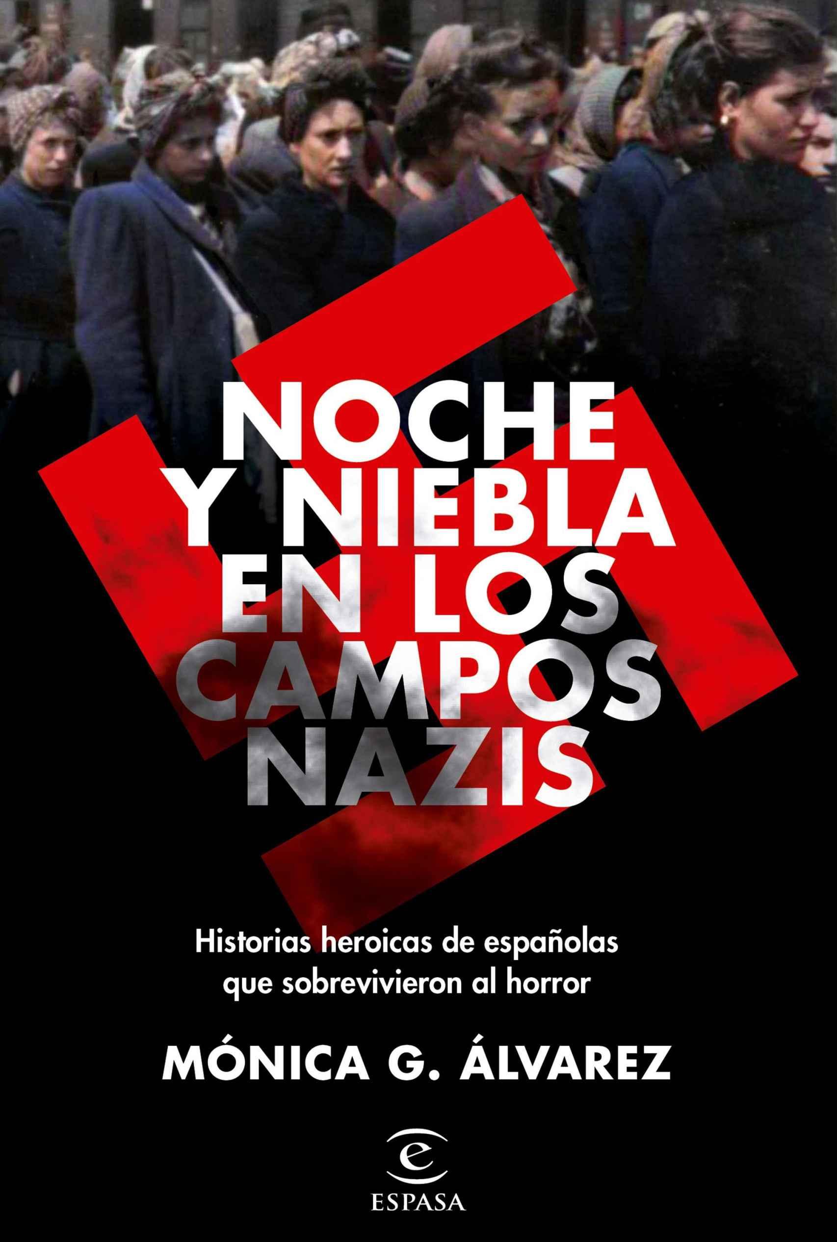 Portada de 'Noche y Niebla en los campos nazis'.