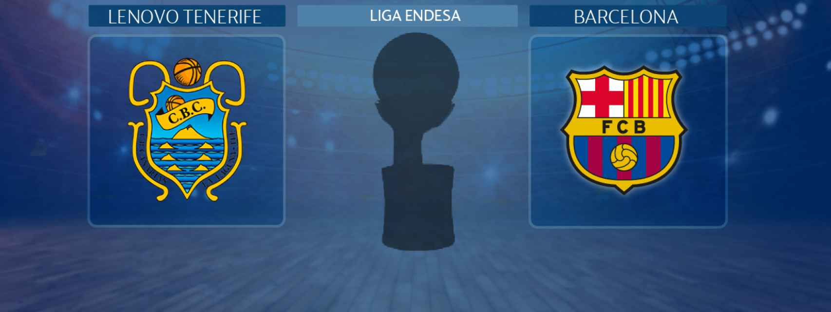 Lenovo Tenerife - Barcelona, semifinal de la Liga Endesa